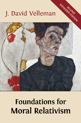 foundations for moral relativism second expanded edition open