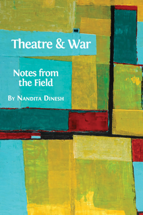 theatre and war notes from the field open book publishers