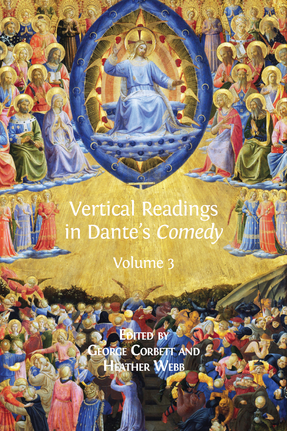 Vertical Readings in Dante's Comedy: Volume 3 - Open Book Publishers
