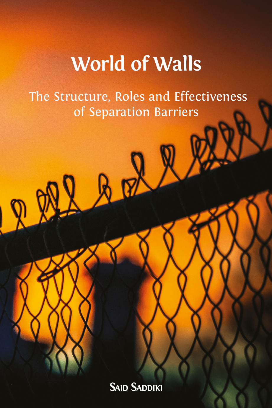 . World of Walls  The Structure  Roles and Effectiveness of Separation