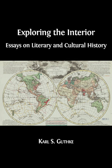 exploring the interior essays on literary and cultural history
